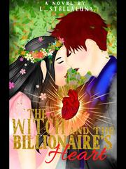 The WITCH & Billionaire's heart