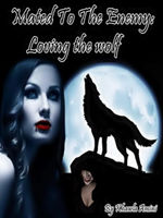 Mated To The Enemy: Loving The Wolf