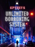 Unlimited Borrowing System