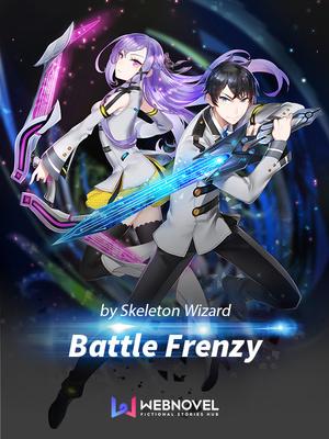 Battle Frenzy - Sci-fi - Webnovel