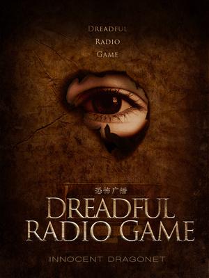 Dreadful Radio Game - Horror&Thriller - Webnovel - Your Fictional