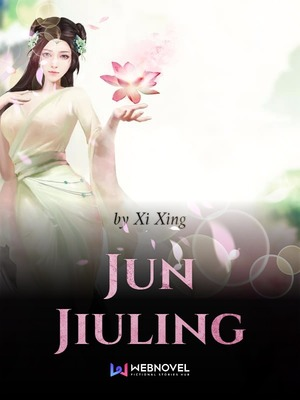 Jun Jiuling - Romance - Webnovel