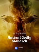 Ancient Godly Monarch