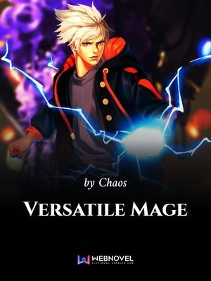 Versatile Mage - Fantasy - Webnovel