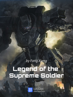 Legend of the Supreme Soldier