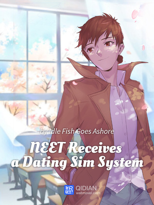 NEET Receives a Dating Sim System