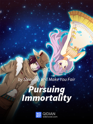Pursuing Immortality