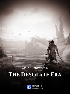 Read The Desolate Era Chapter 407 Online Webnovel
