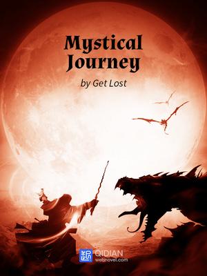 Mystical Journey - Fantasy - Webnovel - Your Fictional Stories Hub