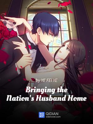 Bringing The Nations Husband Home