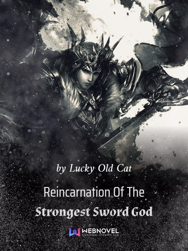 Reincarnation of the strongest sword god best web novel pdf epub