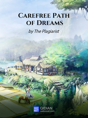 Carefree Path of Dreams