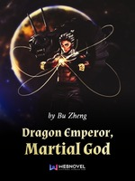 Dragon Emperor, Martial God
